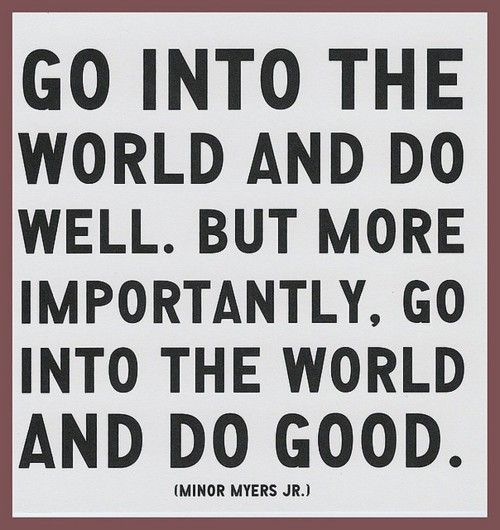 This is one to live by!