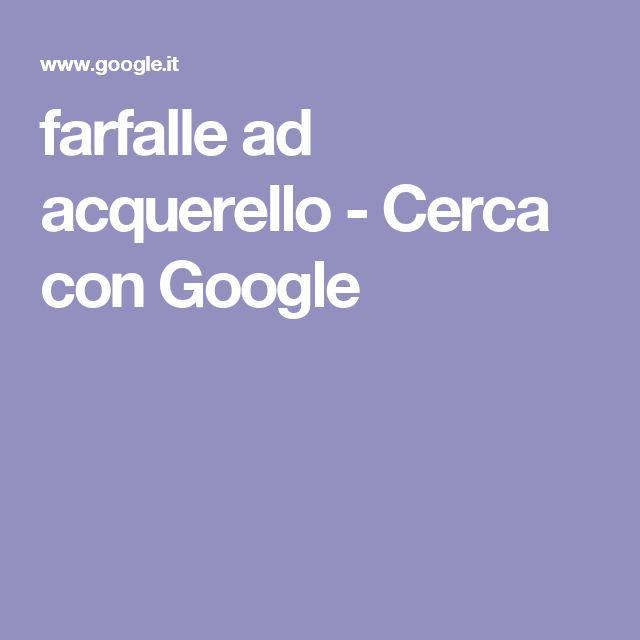farfalle ad acquerello - Cerca con Google