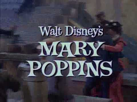 Mary Poppins -- With Julie Andrews and Dick Van Dyke (I'm STILL a BIG CHILD at heart!)