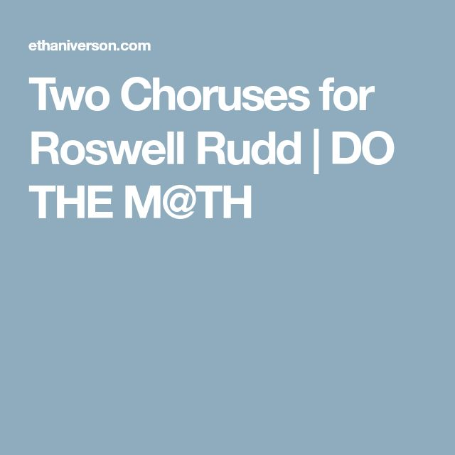 Two Choruses for Roswell Rudd   DO THE M@TH