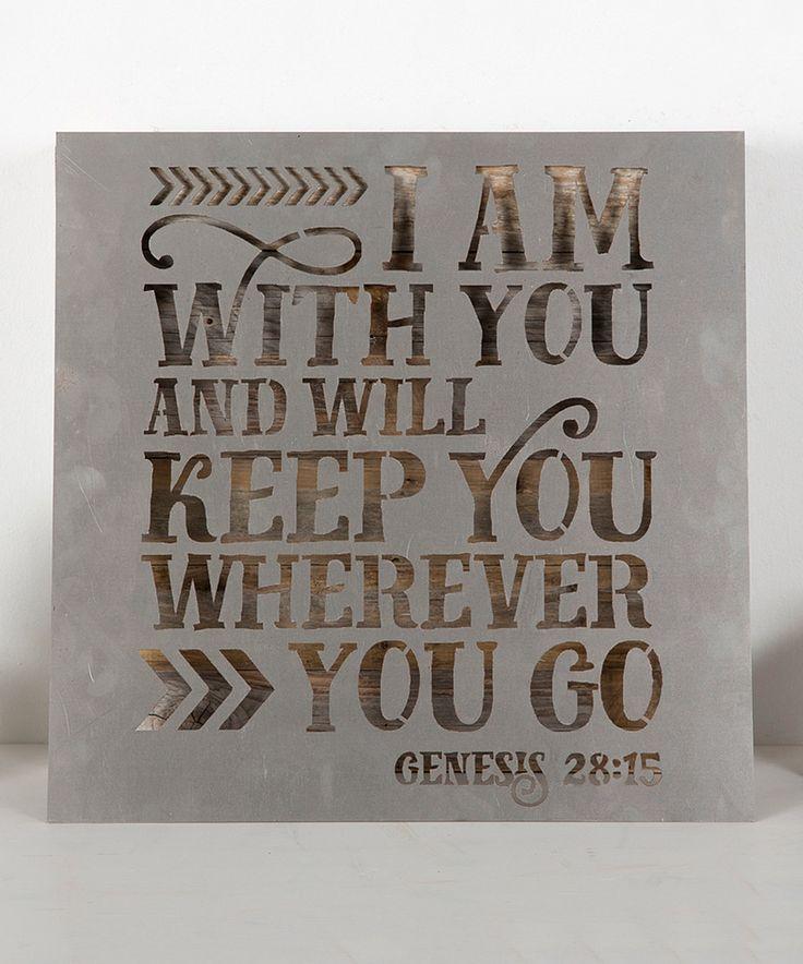 Look at this #zulilyfind! Genisis 28:15 Metal Sign by DelHutson Designs #zulilyfinds