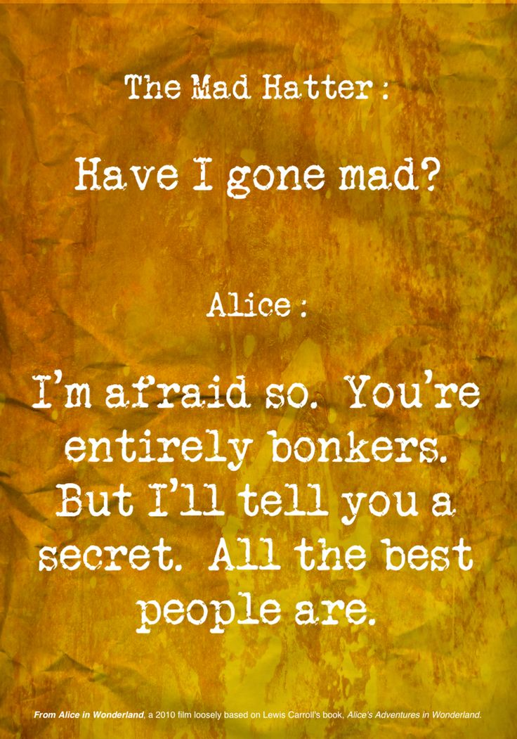 Mad Hatter quote
