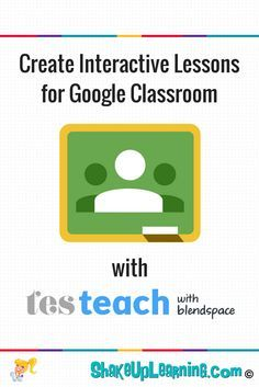 Create Interactive Lessons for Google Classroom using TES Teach