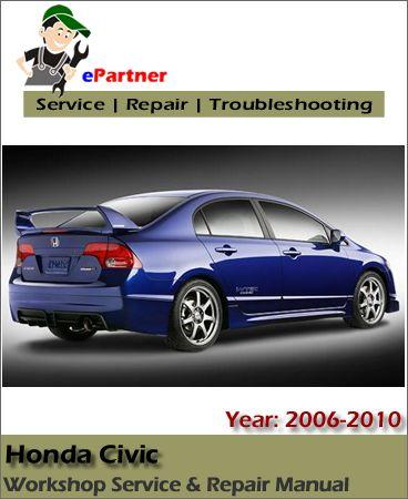 Download Honda Civic Service Repair Manual 2006 2010