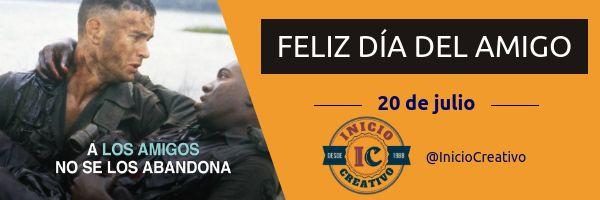 Feliz día del Amigo. #Argentina #Brasil #Chile #Uruguay #amistad #díadelamigo #costumbre #tradición #cultura #sociedad #InicioCreativo