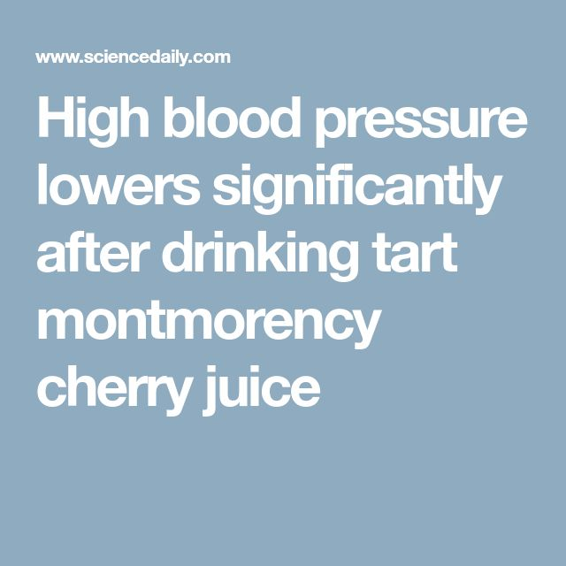 High blood pressure lowers significantly after drinking tart montmorency cherry juice