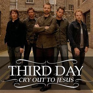 Show Me Your Glory and Cry Out to Jesus by Third Day are favorites!