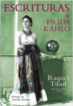 escrituras frida kahlo raquel tibol
