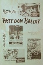 "Mississippi Freedom Vote 1963: Mississippi Freedom Ballot, flier distributed to publicize the upcoming Freedom Vote, November 2- 1963. [80,000 blacks quickly register to vote in Mississippi by a test project (""Freedom Vote"") to show their desire to participate in the political system.] © National Humanities Center."