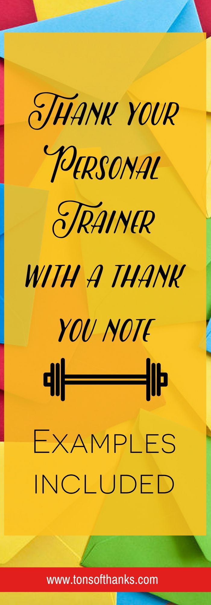 Thank you to your personal trainer. Write your trainer a thank you note! Examples included in this post.