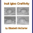 Inuit Igloo Craftivity by Elizabeth McCarter    This simple 3D paper craft includes 1 double-sided igloo template. One side displays where to cut and...
