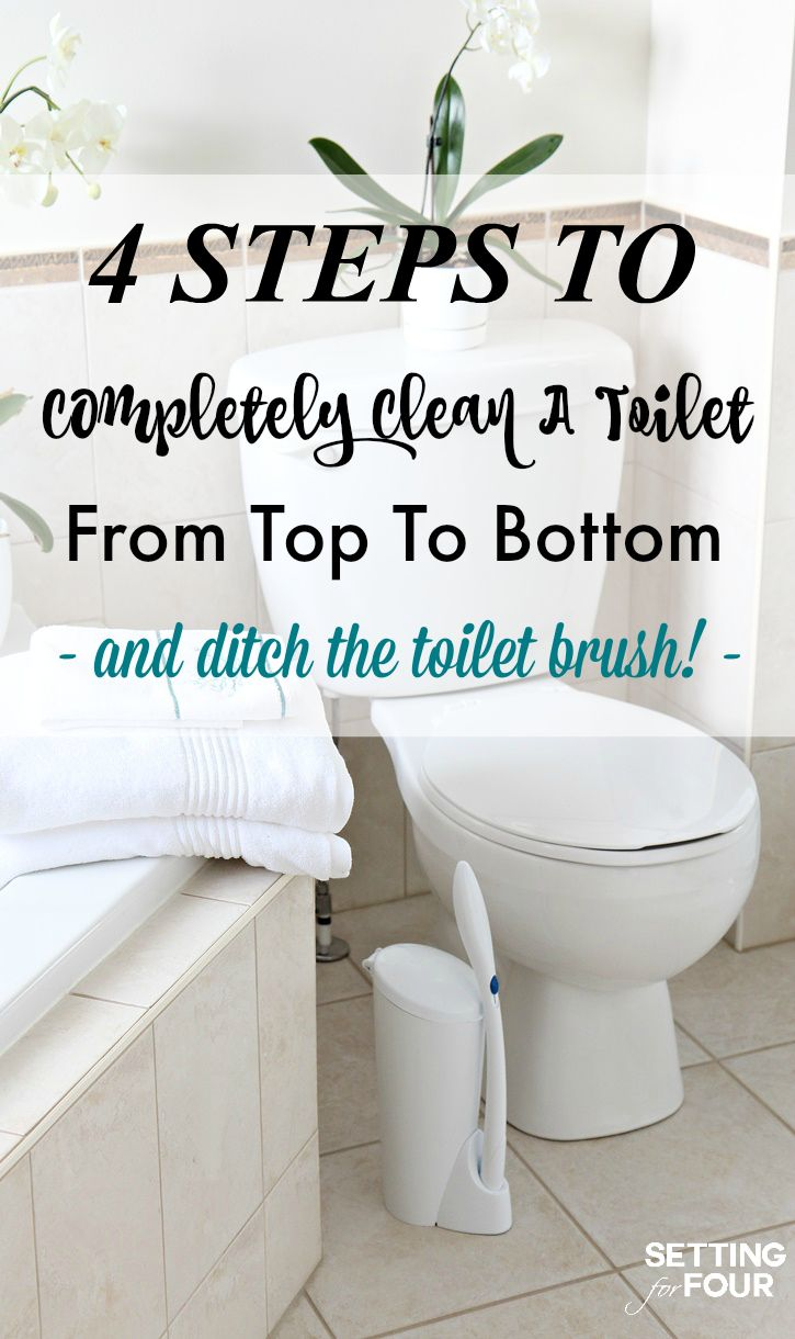 4 Steps To Completely Deep Clean A Toilet From Top To Bottom And Ditch The Gross Toilet Brush!  #ad www.settingforfour.com