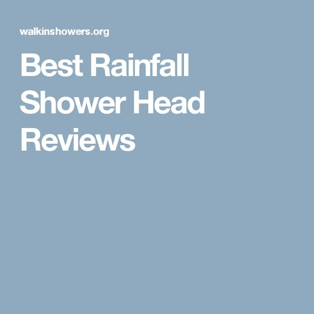 Best Rainfall Shower Head Reviews