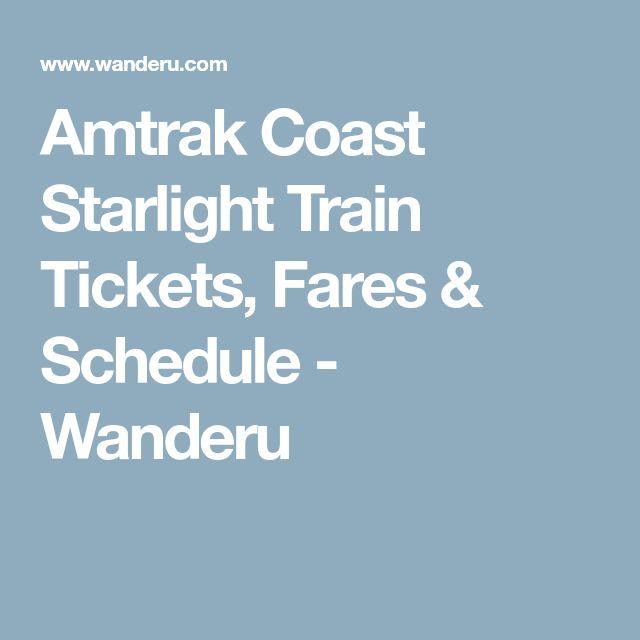 Amtrak Coast Starlight Train Tickets, Fares & Schedule - Wanderu