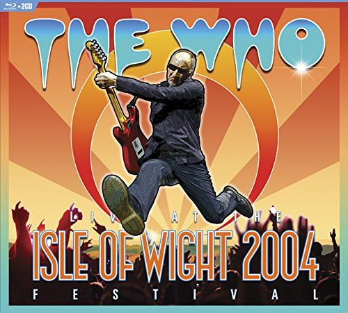 Live at The Isle of Wight Festival 2004 [Blu-Ray/2CD] - The Who, CD