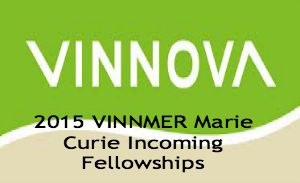2015 VINNMER Marie Curie Incoming Fellowships for International Researchers in Sweden, and applications are submitted till 16th September 2014. VINNOVA offers 100 Marie Curie Incoming Fellowships for research within the Mobility for Growth programme in Sweden. - See more at: http://www.scholarshipsbar.com/2015-vinnmer-marie-curie-incoming-fellowships.html#sthash.QtlVPTNp.dpuf