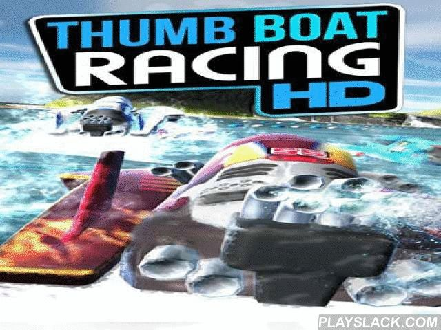 Thumb Boat Racing HD  Android Game - playslack.com , Control disparate swift engine launches. contest with tough oppositions on different water tracks. Take part in the non-stative water race in this game for Android. Get to the wheel of a sport engine open and motion at full speed on the movements. attempt to cover the spacing at borderline accomplishable time. accumulate coinages and unstuff brand-new, more tough engine launches. operation and elude contacts with hindrances and other…