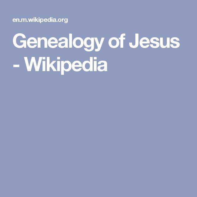 Genealogy of Jesus - Wikipedia