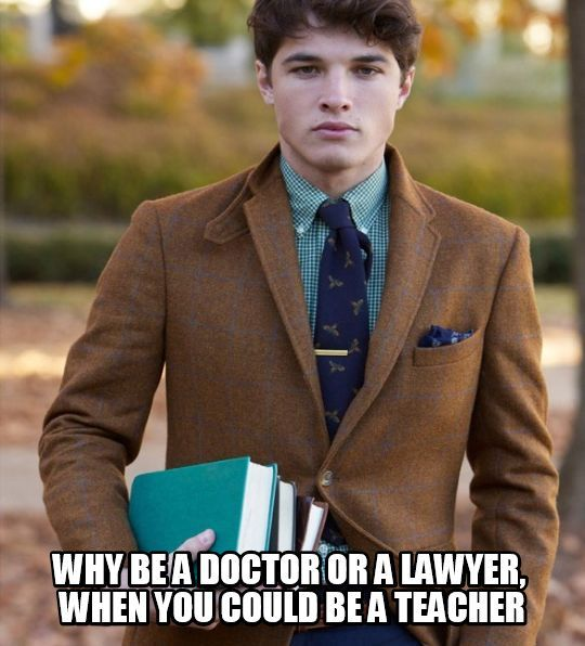 """Because you have said this and did this for me! So many people would choose $$$. They would say they wouldn't, but in the end... . But you said, """"Doctors heal for just a while. Lawyers may or may not change things. Teachers truly change people forever."""" You gave me this! I was going to be a dumbass lawyer!"""