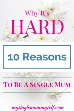 single, mum, why, its, hard