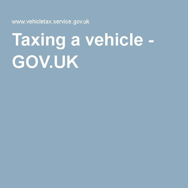 Taxing a vehicle - GOV.UK