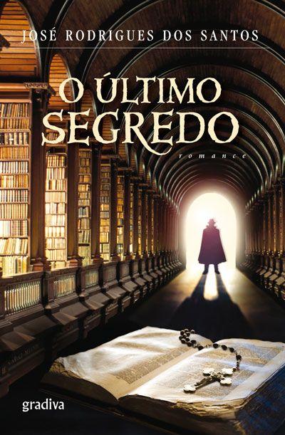 O Último Segredo, José Rodrigues dos Santos