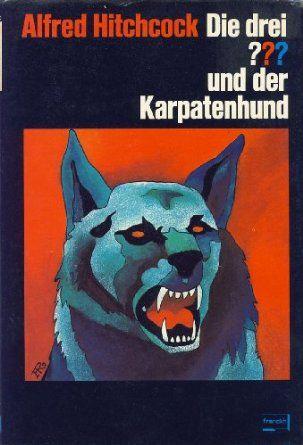 Die drei Fragezeichen und der Karpatenhund. Alfred Hitchcock (Autor), M. V. Carey (Mitarbeiter)