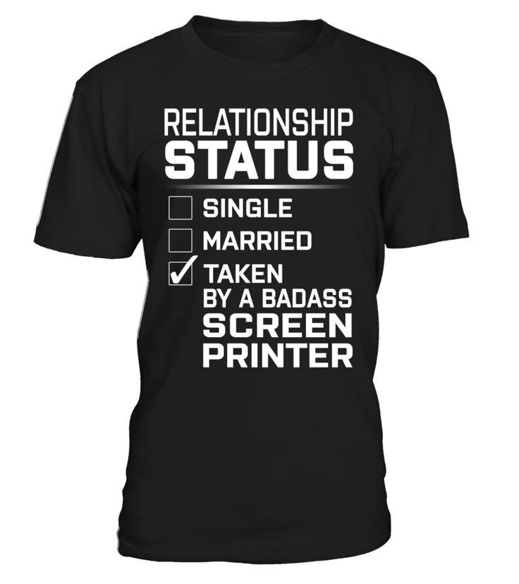 Screen Printer - Relationship Status