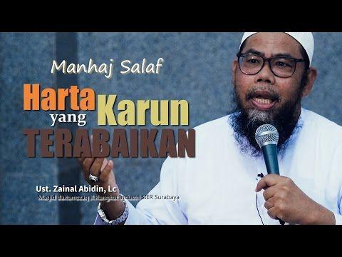 Pengajian Islam: Harta Karun yang Terabaikan- Ustadz Zainal Abidin, Lc - YouTube