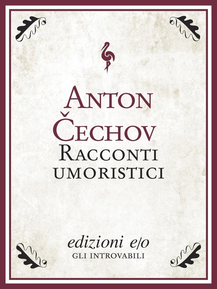 """""""Racconti umoristici"""" di Anton Cechov edito da edizioni e/o"""