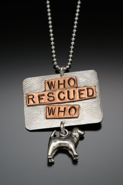rescue dogs rock.: Dogs Rocks, Rescue Dogs, Dogs Jewelry, Cat Jewelry, Pet Adoption, Dr. Who, Weiner Dogs, Animal, Bull Dogs