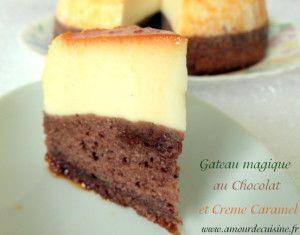 gâteau magique au chocolat et crème caramel - Amour de cuisine