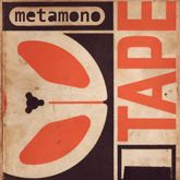 Metamono. Their debut 'TAPE' EP...