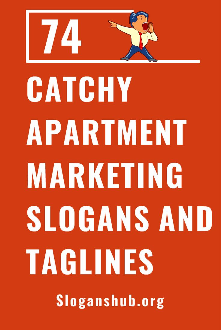 74 Catchy Apartment Marketing Slogans and Taglines #slogans #taglines #apartment #apartmentmarketing