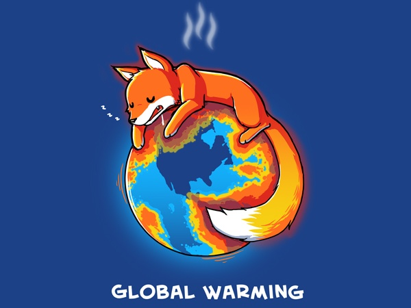 Global Warming: Fire Foxes, Foxes Lady, Geeky Shirts, Geeky Garderob, Tshirt Design, Global Warm, Firefox Parodi, Warm Firefox, Crazy Foxes