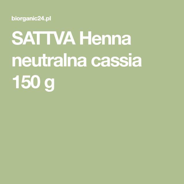 SATTVA Henna neutralna cassia 150 g