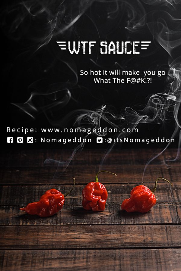WTF Sauce!  So hot it will make you go What The  F$&@?!  Use ghost peppers to whip up a batch of the hottest hot sauce that you can make in an hour.