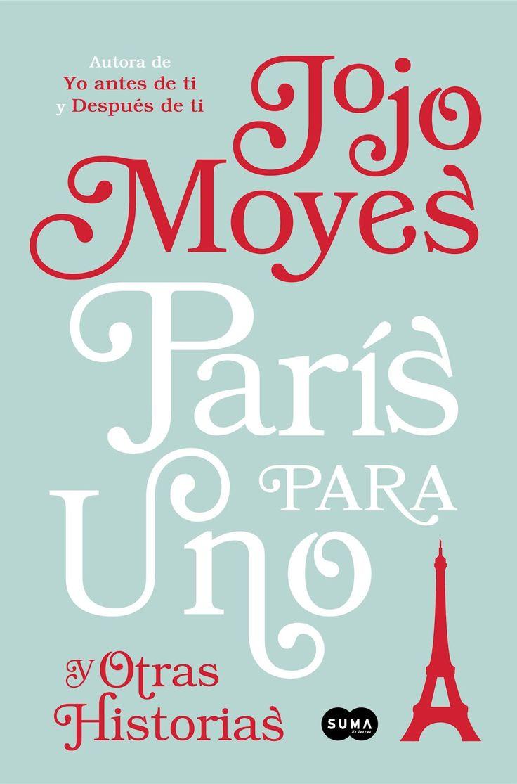 P R O M E S A S D E A M O R: Reseña | París para uno y otras historias, Jojo Moyes