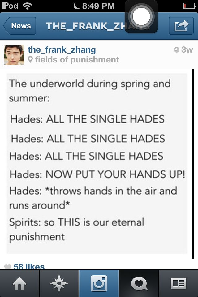 This is why Hades is my favorite god.... << this. This is perfect. Oh my gods I can't stop laughing XD<<< up in the Underworld doin his own deathly thing.. I'm actually proud for coming up with that •-•... It's actually sad - Bailey Hughes