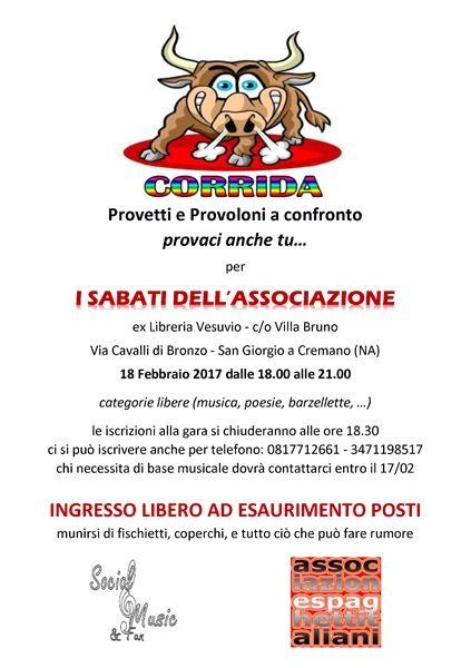 18/02 - Villa Bruno - San Giorgio a Cremano - La Corrida, Provetti e Provoloni a confronto