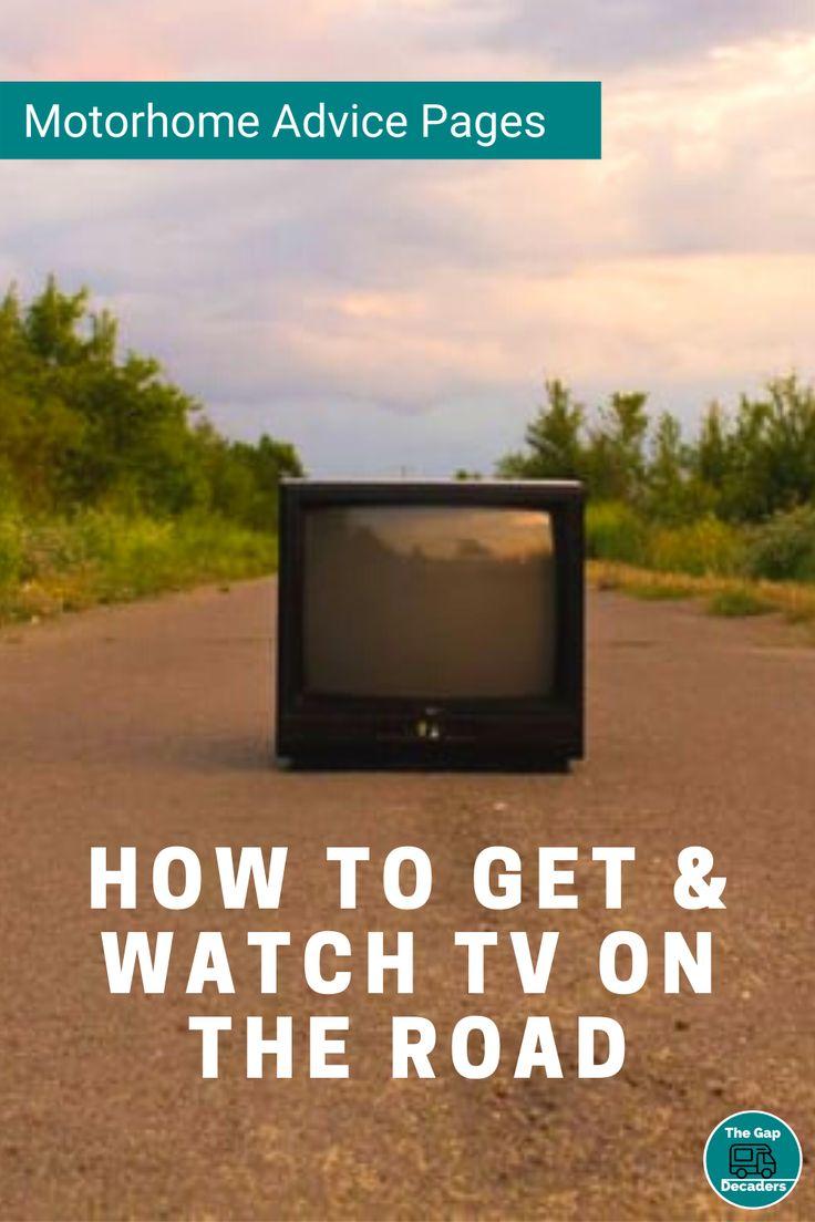 Five Ways To Get Tv In A Motorhome In 2020 Motorhome Campervan Life Motorhome Living