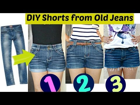 DIY: 3 Easy Ways to Turn Jeans Into Shorts || Shorts from Old Jeans - YouTube