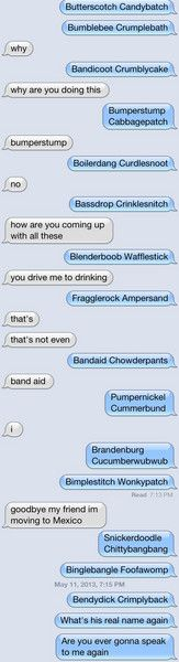 "Haha! The other day my dad said something about ""that Cumberland Bandersnatch"" guy. Close dad... so close."