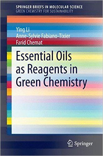 "Ying Li, Anne-Sylvie Fabiano-Tixier, Farid Chemat, ""Essential Oils as Reagents in Green Chemistry"" English 