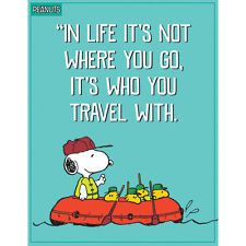 Eureka Peanuts Who You Travel With Poster