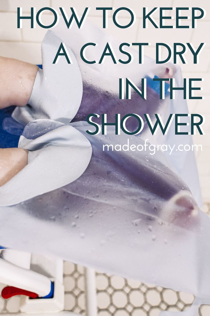 How to keep a cast dry in the bath and shower. Adaptive Products via http://madeofgray.com/blog/how-to-keep-a-cast-dry-in-the-shower