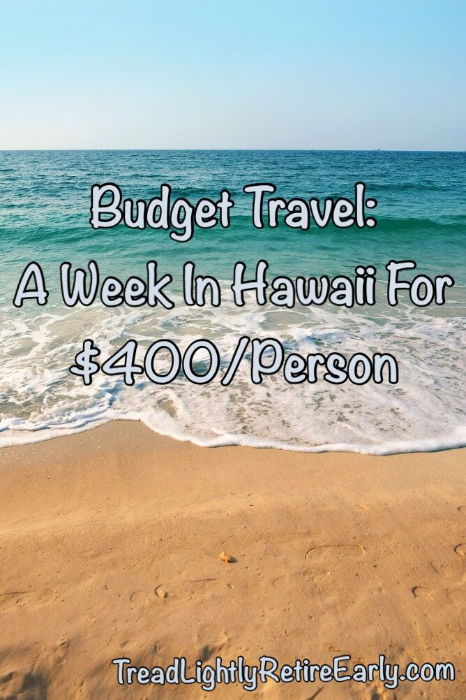 A Week on the Big Island For $400 per person