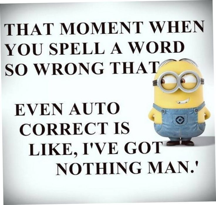I give up if even auto correct doesn't know it