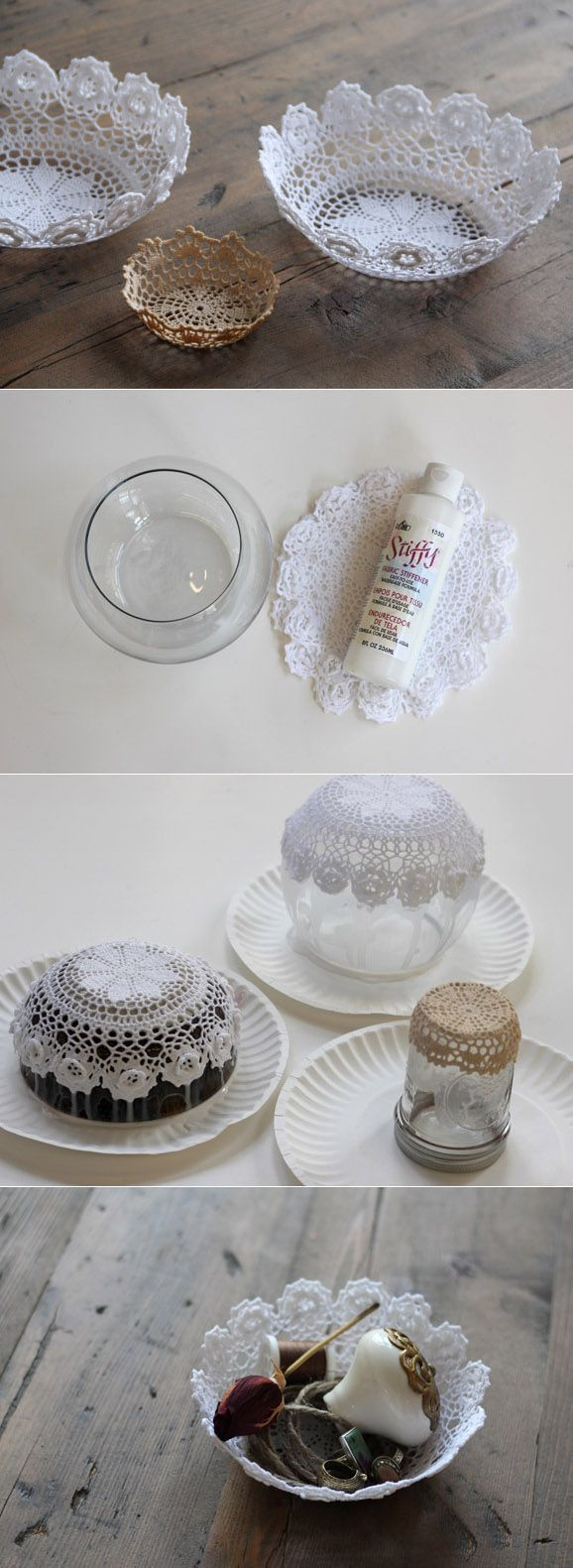 DIY : Lace Doily Bowl - pretty holder for jewelry.  I like the ideaof leaving a little doily on the bottom of the jar for decoration then fill it with spiced tea mix or something for a gift.