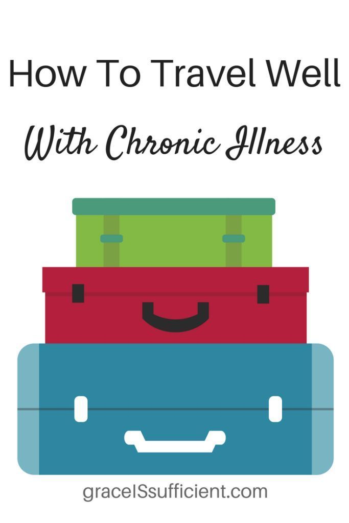 8 tips to help you travel with chronic illness. You can travel well with chronic illness - but it takes some planning and preparation!